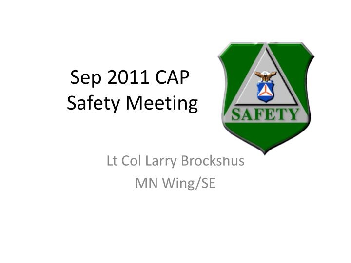 sep 2011 cap safety meeting n.