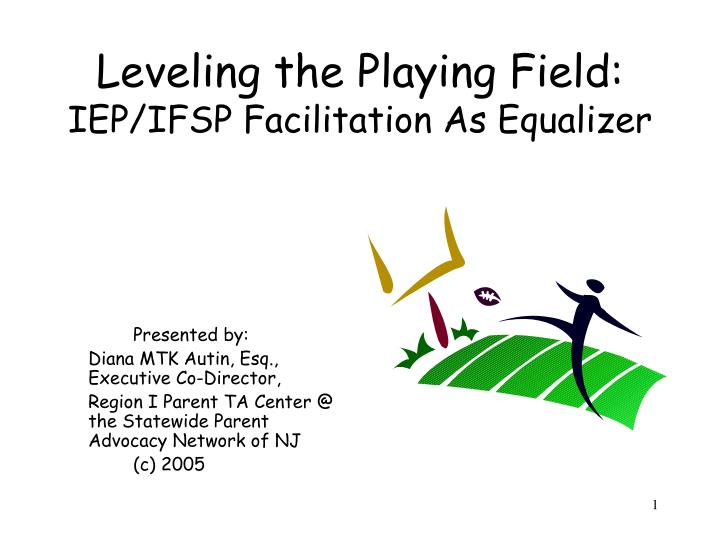 leveling the playing field iep ifsp facilitation as equalizer n.