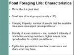 food foraging life characteristics
