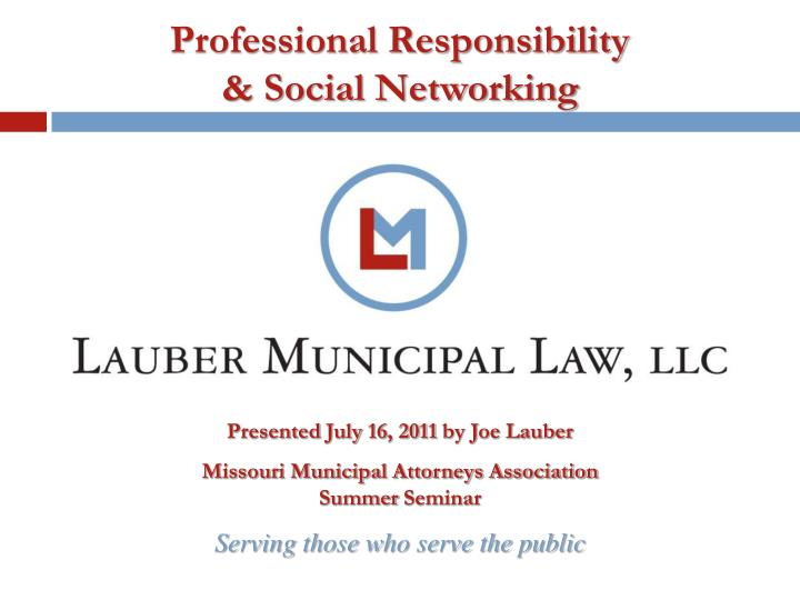 professional responsibility social networking n.
