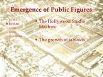 emergence of public figures