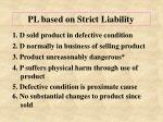 pl based on strict liability