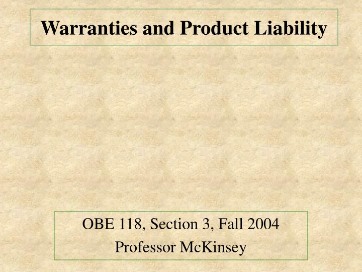 warranties and product liability n.