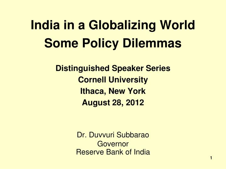 india in a globalizing world some policy dilemmas n.