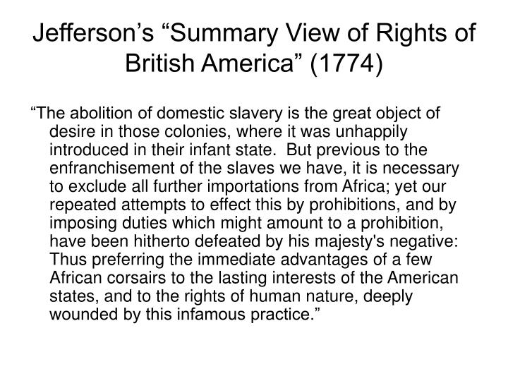 "Jefferson's ""Summary View of Rights of British America"" (1774)"