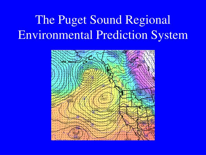 the puget sound regional environmental prediction system n.