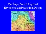 the puget sound regional environmental prediction system