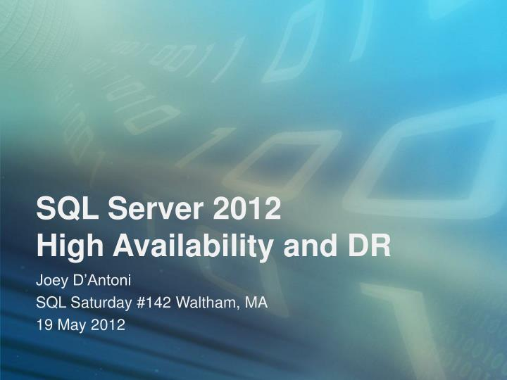 sql server 2012 high availability and dr n.