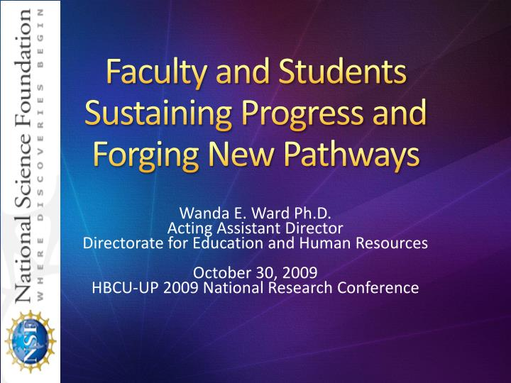 faculty and students sustaining progress and forging new pathways n.