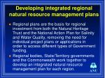 developing integrated regional natural resource management plans