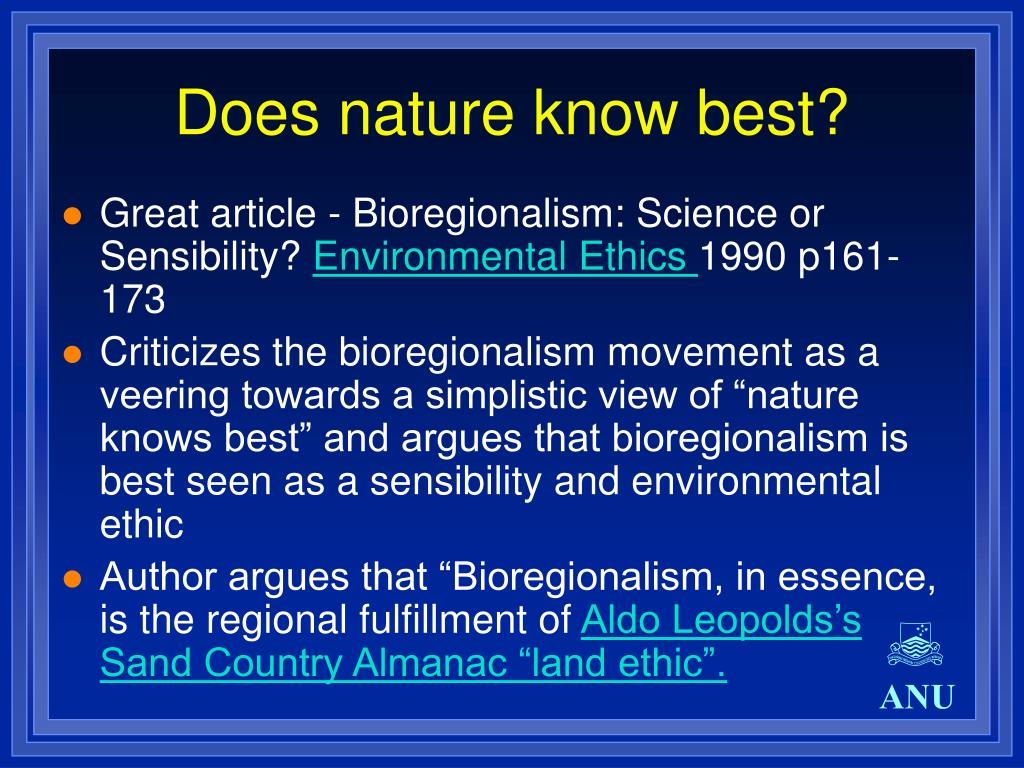 Does nature know best?