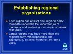 establishing regional organisations