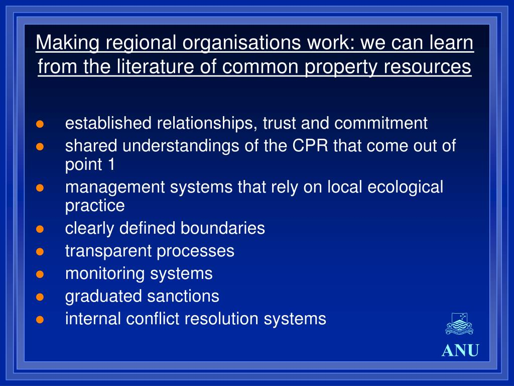 Making regional organisations work: we can learn from the literature of common property resources