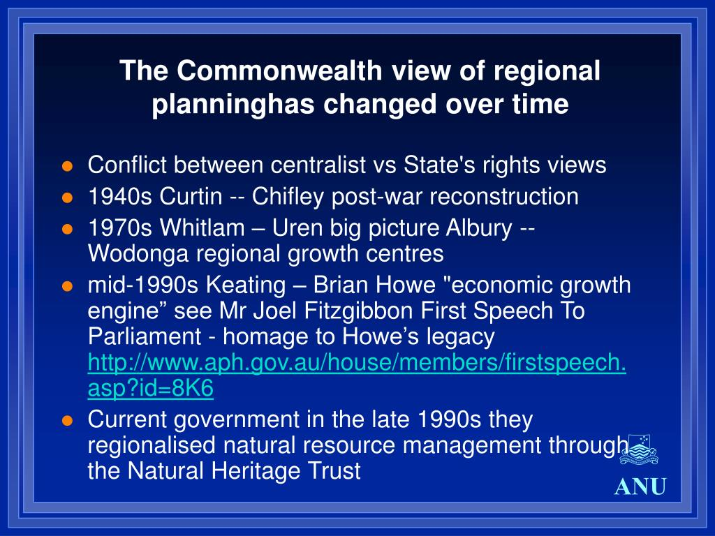 The Commonwealth view of regional planninghas changed over time
