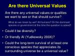 are there universal values