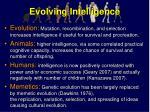 evolving intelligence
