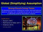 global s implifying assumption