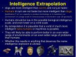 intelligence extrapolation