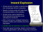 inward explosion