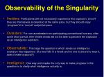 observability of the singularity