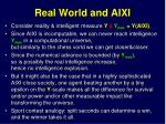 real world and aixi