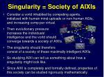singularity society of aixis