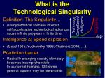 what is the t echnological singularity