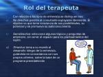 rol del terapeuta