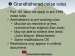 grandfathered noise rules