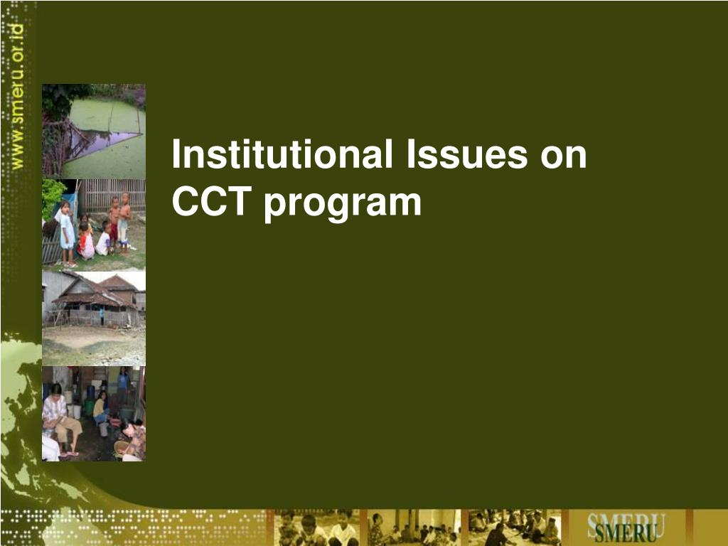Institutional Issues on CCT program