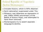 federal republic of yugoslavia serbia montenegro