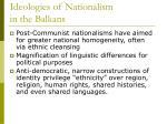 ideologies of nationalism in the balkans