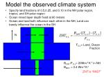 model the observed climate system