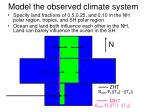 model the observed climate system1