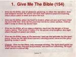 1 give me the bible 154