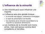 l influence de la minorit