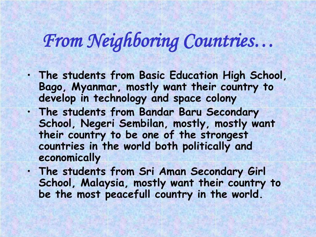 From Neighboring Countries…