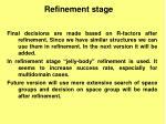 refinement stage