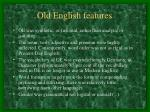 old english features