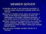member server