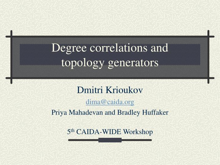degree correlations and topology generators n.