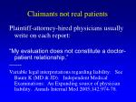 claimants not real patients