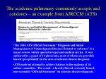 the academic pulmonary community accepts and condones an example from ajrccm ats