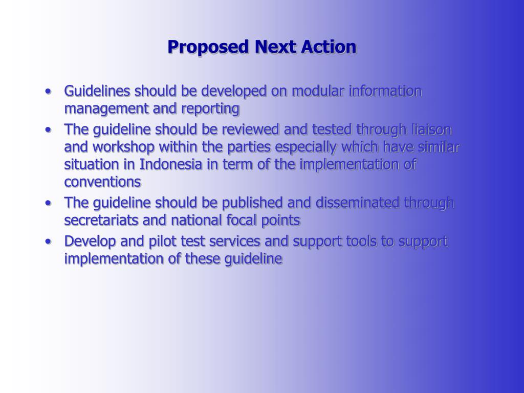 Proposed Next Action