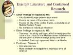 existent literature and continued research