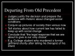 departing from old precedent