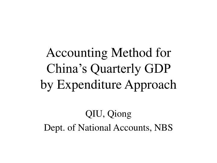 accounting method for china s quarterly gdp by expenditure approach n.