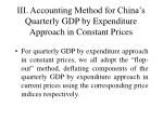 iii accounting method for china s quarterly gdp by expenditure approach in constant prices