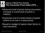 aspects of market price analysis the consumer price index cpi