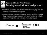 aspects of market price analysis turning nominal into real prices